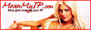 MoanMyIP.com - Sexy Girls Moaning Your IP Address!